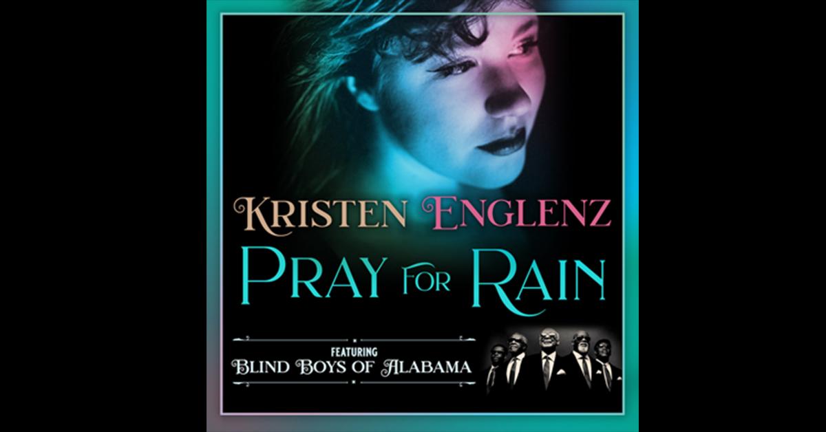 Pray for Rain, Kristen Englenz