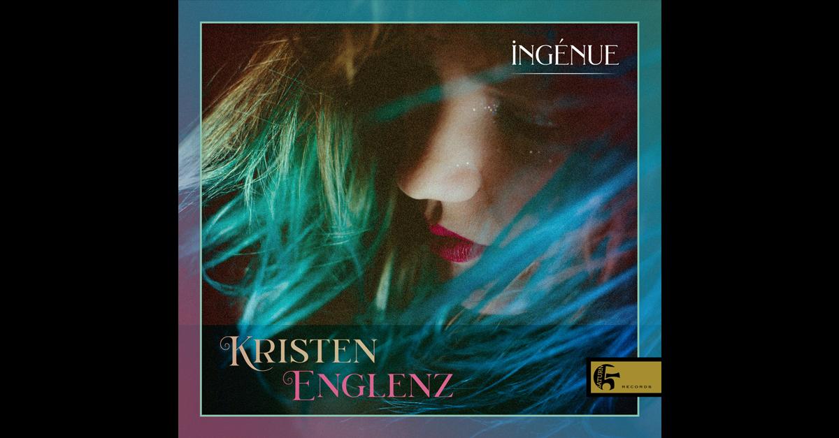 ingénue, Kristen Englenz, 2020