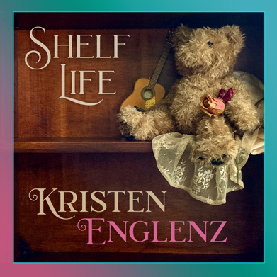 """Shelf Life""  Kristen Englenz cover art"